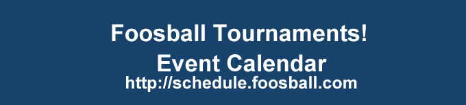 Foosball.com Schedule of events